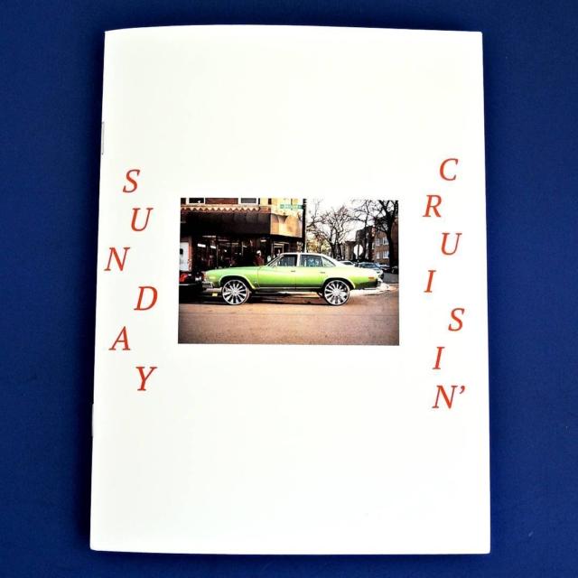 """Sunday Cruisin'"" new zine from @adamjasoncohen"